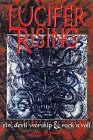 Lucifer Rising: Book of Sin, Devil-worship and Rock 'n' Roll by Gavin Baddeley (Paperback, 1999)