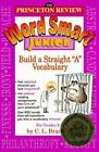 """Princeton Review: Word Smart Junior : How to Build a Straight """"A"""" Vocabulary by C. L. Brantley (1995, Paperback)"""