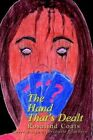 The Hand That's Dealt by Rosalind Coats 9781403328908 (paperback 2002)