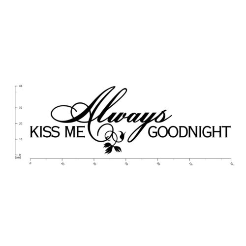 Always Kiss Me Goodnight Love Quote Wall Sticker WS-17038