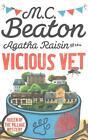Agatha Raisin and the Vicious Vet von M. C. Beaton (2015, Taschenbuch)