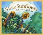 S Is for Sunflower: A Kansas Alphabet by Devin Scillian Scillian (Hardback, 2004)