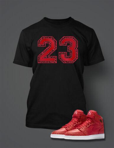 23 T shirt To match AIR JORDAN 1 RED Cement Shoe Graphic T Shirt Big Tall Small