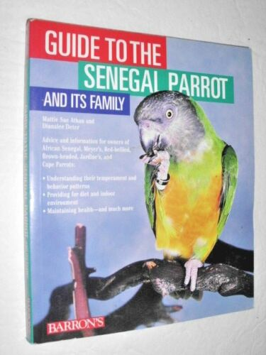 1 of 1 - GUIDE TO THE SENEGAL PARROT and Its Family