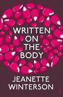 Written on the Body by Jeanette Winterson (Paperback, 2014)