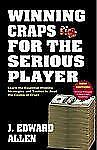 Winning Craps for the Serious Player by Allen, J. Edward