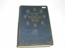 History Of The World War Volume Four Frank H Simonds Illustrated 1919