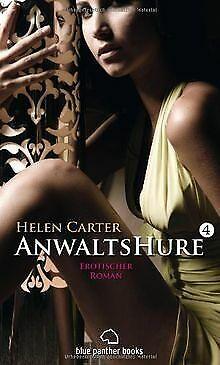 Anwaltshure 4 Erotischer Roman: Taschenbuch von Hel... | Buch | Zustand sehr gut