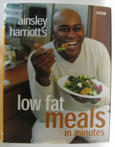 1 of 1 - #ST4,, Ainsley Harriott AINSLEY HARRIOTT'S LOW FAT MEALS IN MINUTES, HC VGC