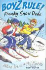 Boyz Rule 31: Freaky Snow Dude by Felice Arena (Paperback, 2006)