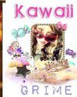 Kawaii Grime by MS Lindsay Anne McHargue (Paperback / softback, 2014)