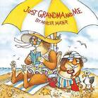 Just Grandma and Me by Mercer Mayer (Paperback, 2003)