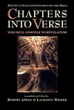 Chapters into Verse: Poetry in English Inspired by the Bible: Volume 2: Gospels