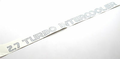 Genuine New FORD 2.7 TURBO INTERCOOLER DECAL For Maverick TD 4WD 4x4 Diesel