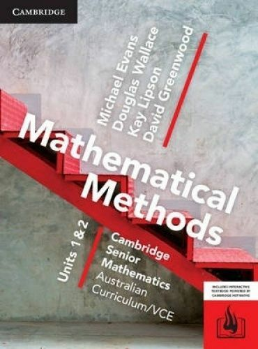 Cambridge Mathematical Methods VCE Units 1 & 2 PDF Textbook **FAST DELIVERY**