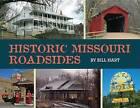 Historic Missouri Roadsides by Bill Hart (Hardback, 2015)