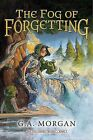The Fog of Forgetting by G A Morgan (Hardback, 2014)