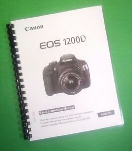 laser printed canon eos 1200d basic camera 116 page owners manual rh ebay com Canon Camera Manual PDF Canon Film Camera