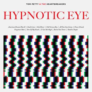 Tom-Petty-Tom-Petty-amp-Heartbreakers-Hypnotic-Eye-New-CD