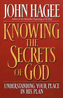Knowing the Secrets of God by JOHN HAGEE (Paperback, 2002)