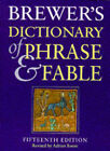 Brewer's Dictionary of Phrase and Fable by Orion Publishing Co (Hardback, 1995)