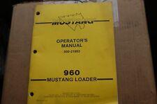 Mustang 960 Skid Steer Loader Owner Operator Operation Maintenance Manual Guide