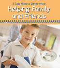Helping Family and Friends by Victoria Parker (Hardback, 2012)