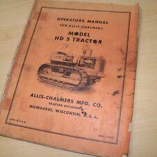 Allis Chalmers Hd5 Tractor Dozer Crawler Owner Operator Maintenance Manual Guide