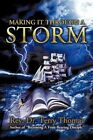 Making It Through a Storm by Rev Dr Terry Thomas 9781449078867 Paperback 2010