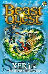 Beast-Quest-Xerik-the-Bone-Cruncher-Series-15-Book-2-by-Adam-Blade