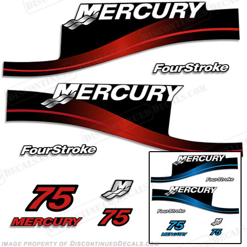 Mercury 75hp FourStroke Outboard Decal Kit bluee or Red Available 1999-2004