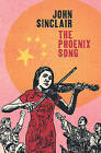 The Phoenix Song by John Sinclair (Paperback, 2012)