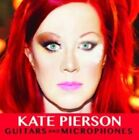 Guitars and Microphones [Digipak] by Kate Pierson (CD, Feb-2015, Lazy Meadow Music)
