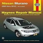 Nissan Murano Service and Repair Manual: 2003 to 2010 by Editors of Haynes Manuals (Paperback, 2012)