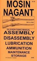 Mosin Nagant Rifles Do Everything Manual Disassembly Care Book