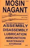 Mosin Nagant Rifles Do Everything Manual Disassembly Care Book