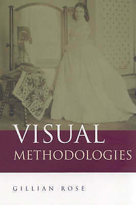 Visual Methodologies: An Introduction to the Interpretation of Visual-ExLibrary