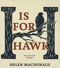 H Is for Hawk by Blackstone Audiobooks (CD-Audio, 2015)