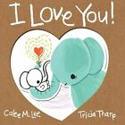 I Love You! by Calee M Lee (Paperback / softback, 2013)