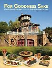 For Goodness Sake: Plant Based Recipes from the Spiral House Kitchen by Diane Hagedorn (Hardback, 2016)