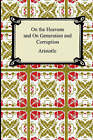 On the Heavens and on Generation and Corruption by Aristotle (Paperback / softback, 2006)
