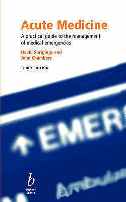 Acute Medicine: A Practical Guide to the Management of Medical-ExLibrary