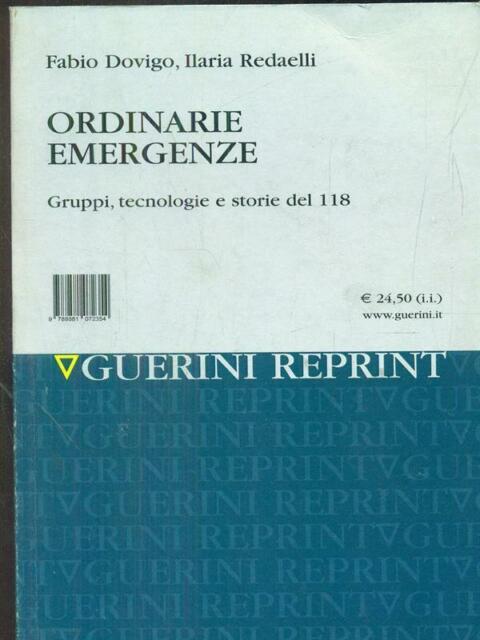 ORDINARIE EMERGENZE  DOVIGO - REDAELLI GUERINI SCIENTIFICA 2014 GUERINI REPRINT