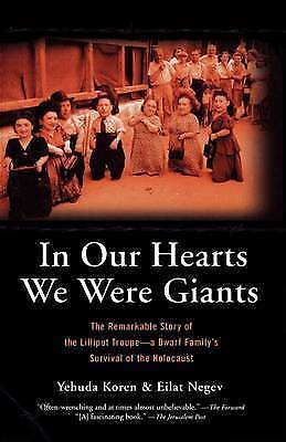 1 of 1 - In Our Hearts We Were Giants: The Remarkable Story of the Lilliput Troupe - A Dw