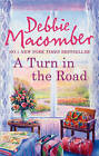 A Turn in the Road (A Blossom Street Novel) by Debbie Macomber (Paperback, 2011)