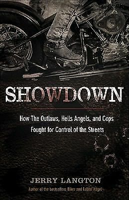 1 of 1 - Showdown: How the Outlaws, Hells Angels and Cops Fought for Control of the Stre