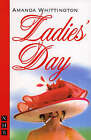 Ladies' Day by Nick Hern Books (Paperback, 2006)