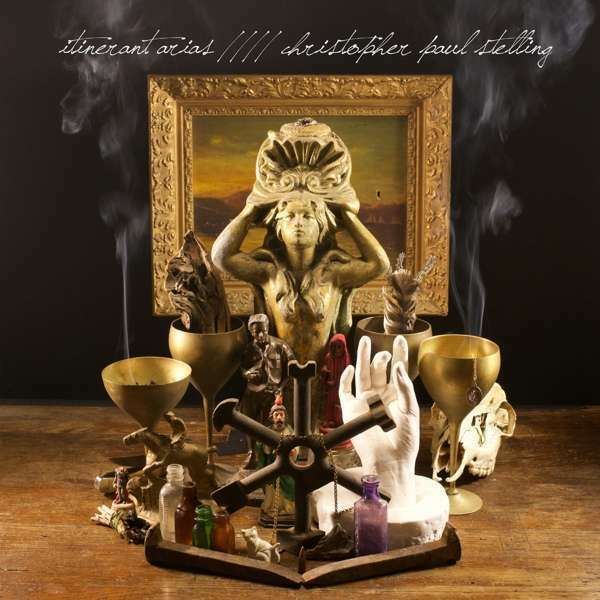 Christopher Paul Stelling - Itinerant Arias Nuevo CD