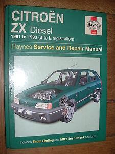 haynes manual citroen zx 1991 93 covers 1796 1905cc diesel rh ebay co uk manuel citroen zx 1.9 diesel manual citroen zx 1.4