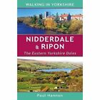 Nidderdale & Ripon The Eastern Yorkshire Dales 9781907626128 by Paul Hannon